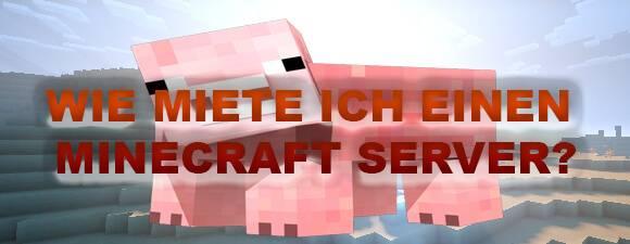 Wie Miete ich einen Minecraft Server?