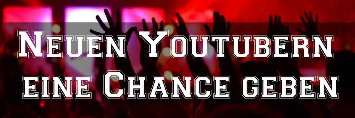 neuen-youtuber-chance