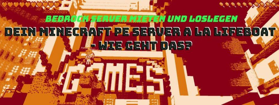 bedrock server mieten wie geht das? Anleitung zur Bedrock Edition von Minecraft