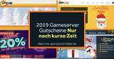 Nur noch für kurze Zeit: Gültige Gameserver Gutscheine 2019 | Doppelte Laufzeit!
