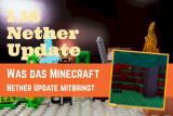 Minecraft Update 1.16: Großes Nether-Update bringt neue Biome!
